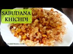 Best Sabudana Khichadi Recipe | Maharashtrian Sago For Fasting | How To ...