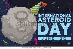 Banner with asteroid wearing a party hat and streamers around it floating in the space and celebrating International Asteroid Day in June June 30, Streamers, Party Hats, Royalty Free Stock Photos, Banner, Space, Day, Illustration, How To Wear