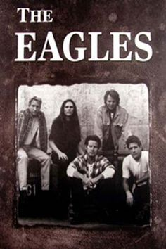 eagles+band   The Eagles - Poster - Band