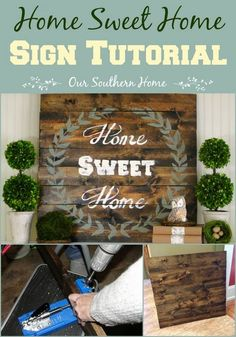 Our Southern Home | Home Sweet Home Sign {Tutorial} | http://www.oursouthernhomesc.com  #ASCP #anniesloanchalkpaint #paintedsigns #homesweetshome