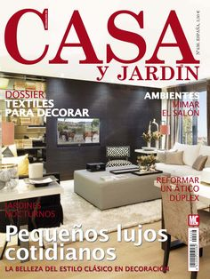 Revista CASA Y JARDIN 436. Pequeños lujos cotidianos. #Textiles para decorar.