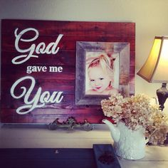 God Gave Me You with 8x10 Frame by CustomFraming on Etsy, $69.99