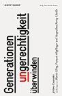 """Website von Avenir Suisse zum Buch """"Generationenungerechtigkeit überwinden"""""""