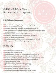 Bridesmaids. Etiquette Guide via KME  http://www.kaileymichelle.com/blog/2012/01/bridesmaids-etiquette-who-what-where-and-why/