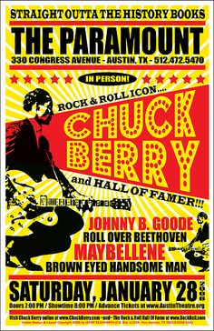 O Rei do Rock ! (The Paramount - Chuck Berry. Really liked Chuck Berry, until I saw him in concert. Too raunchy for my tastes. Tour Posters, Band Posters, Vintage Concert Posters, Vintage Posters, Rock And Roll, Concert Rock, Norman Rockwell, Chuck Berry, Vintage Rock
