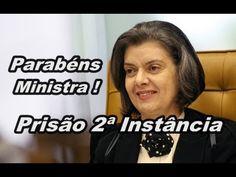 """CARMEM LUCIA DECIDE PRISÃO EM 2ª INSTÂNCIA ! """"  STF """""""