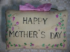 Primitive Happy Mother's Day Pillow Tuck Wall by auntiemeowsprims, $8.99