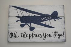 Wood Sign Oh The Places You'll Go Pallet Sign Boys Nursery Decor