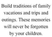 I want them to look back and smile. To truly love all of our traditions and vacations, Family Is Everything, Family Quotes, Looking Back, Vacations, Smile, Memories, Traditional, Holidays, Memoirs