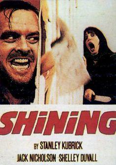 Shining - un film del 1980 diretto da Stanley Kubrick, con Jack Nicholson e Shelley Duvall.