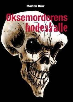 Buy Øksemorderens kranium by Morten Dürr and Read this Book on Kobo's Free Apps. Discover Kobo's Vast Collection of Ebooks and Audiobooks Today - Over 4 Million Titles! Bingo Cards, Reading Challenge, Ya Books, Audiobooks, This Book, Free Apps, Juni, September, Gaming