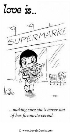 Love Is by Kim Casali Comic Archive Gallery | Love Is... making sure she's never out of her favorite cereal.
