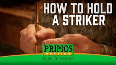 What do you think this How to Hold a Striker for a Slate Call video? Be sure to check back regularly for videos about gun and bow hunting.