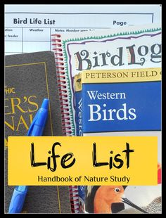 Handbook of Nature Study: Outdoor Hour Challenge - Starting a Bird Life List with a free printable notebook page