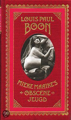 Mieke Maaike's Obscene Jeugd. Huge scandal back in the day :) LP Boon.