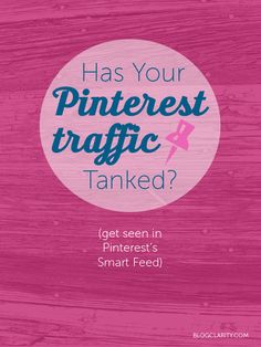 Has your Pinterest traffic tanked? Get your pins seen on Pinterest's new Smart Feed.