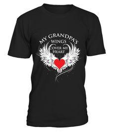 My Grandpa's Wings Cover My Heart shirt Grandpa Grandparents Parents Papaw T Shirt  Funny best grandpa T-shirt, Best best grandpa T-shirt