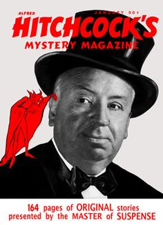 Photo of Mystery Magazine for fans of Alfred Hitchcock 58842 Comedy Movies, Film Movie, Charlie Chan, Hollywood Poster, Book Cover Art, Book Art, Best Director, Fiction And Nonfiction, Alfred Hitchcock