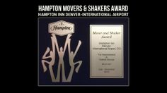 "We have recently been awarded ""Hampton Movers & Shakers Award"" from Hilton. The Hampton inn Denver-International Airport, CO improved by 17.7% for the second six months of 2013."