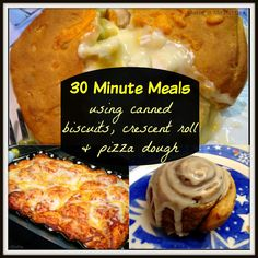 30 Minute Kid-Friendly Meals {using biscuits, crescent roll or pizza dough} We all need shortcuts from time to time!