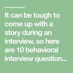 It can be tough to come up with a story during an interview, so here are 10 behavioral interview questions and suggestions for answering them. Job Interview Answers, Behavioral Interview Questions, Job Interview Preparation, Job Interview Tips, Job Interviews, Resume Advice, Resume Skills, Job Resume, No More Drama