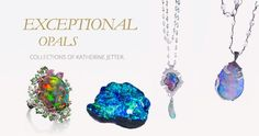 95% of the world's opals are formed in the barren earth of the Australian outback, while the remaining 5% are from Mexico, Ethiopia and Peru.