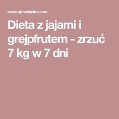 Dieta z jajami i grejpfrutem - zrzuć 7 kg w 7 dni Plank Workout, Fitness Inspiration, Diabetes, Food And Drink, Health Fitness, Weight Loss, Healthy, Bonsai, Creative