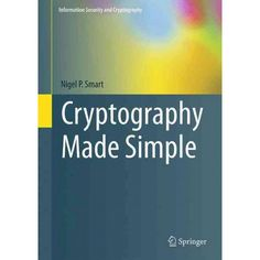 Cryptography made simple / Nigel P. Smart