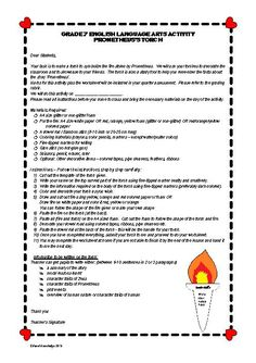 This instruction manual consists of: #  instructions to students #  templates for torch and fire #  materials needed and step by step instructions #  grading rubric #  worksheet with answers provided #  actual sample work from students  This activity can be regarded as an assessment tool or a class assignment.  Either one, a grading rubric and supplementary worksheet is provided.  Infuse this activity to spice up your ELA lessons.  Your pupils will love it.  Use the torches to deco...