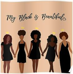 black fitness Art - 'My Black is Beautiful' Poster by Karissa Tolliver Black Girl Quotes, Black Girl Art, Black Girl Magic, Black Girls Rock, Black Beauty Quotes, Black Art Painting, Black Artwork, Rock Painting, Beautiful Posters
