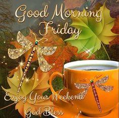 Good Morning Friday