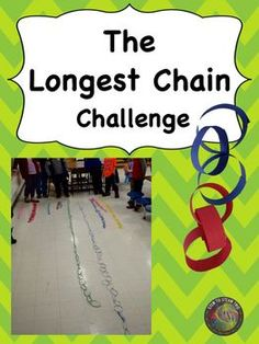 This is a STEAM challenge for elementary teachers at any grade level.  Students will work in groups to complete the longest chain!   There is a challenge sheet which clearly states the challenge; including the materials needed. There is also an engineering and design process recording sheet for groups to use when planning and improving their designs.