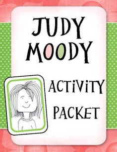 Judy Moody Activity Packet Judy Moody, Critical Thinking Activities, First Grade Reading, Comprehension Strategies, Author Studies, Homeschool Coop, Homeschooling, Book Study, Chapter Books