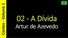 Artur de Azevedo - 02 - A Dívida