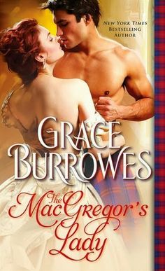 Historical Romance Lover: The MacGregor's Lady by Grace Burrowes