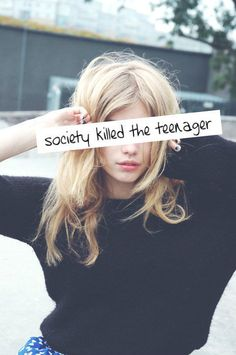 Society killed the teenager.