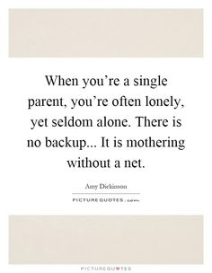 But in the end, totally worth it einsamkeit, alleinerziehend, erziehung, zi Single Parent Quotes, Single Parenting, Single Mother Quotes, Lonely Quotes, Quotes To Live By, Mommy Quotes, Life Quotes, Alone, Parenting Quotes
