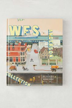 The Wes Anderson Collection By Matt Zoller Seitz my favorite film director
