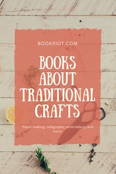 Curious about traditional crafts? These books are for you. traditional crafts | books | book lists | craft books