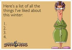 a list of things I love about winter - Dump A Day - a list of things I love about winter You are in the right place about Funny fails Here we offer you - White Trash Wedding, Dump A Day, I Love To Laugh, E Cards, Just For Laughs, Laugh Out Loud, I Laughed, Funny Quotes, Cynical Quotes
