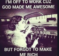 I'm Awesome that's for sure!