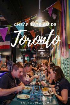 Travel Canada | Ontario | Toronto | Cheap Eats | Foodie Guide | Restaurants