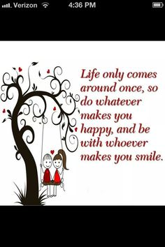 That's the way it should be Make Happy, Make You Smile, Are You Happy, Happy Life, Happiness, What Makes You Happy, Thats The Way, Positive Thoughts, Life Thoughts
