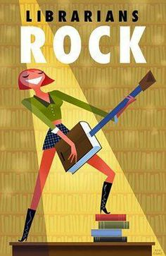 Librarians Rock! (by Bob Staake). Not sure this is suitable for a primary school library. Or a middle-aged teacher-librarian!