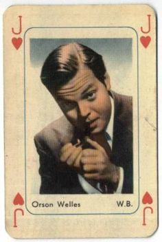 Orson Welles, (from a set of celebrity portrait playing cards from Holland c.1959). Born May 6, 1915. His 1938 broadcast of War of the Worlds that made him internationally famous, resulting in some public panic by those who thought it was real. His 1st film, Citizen Kane wasn't a box office hit, it's now considered one of the greatest films in history. He was also an accomplished magician, and member of both the International Brotherhood of Magicians & the Society of American Magicians.
