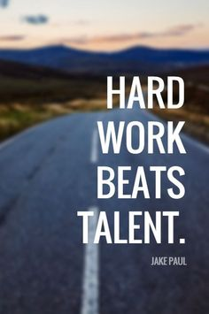 """Hard work beats talent."" - YouTube star and actor Jake Paul on the School of Greatness podcast"