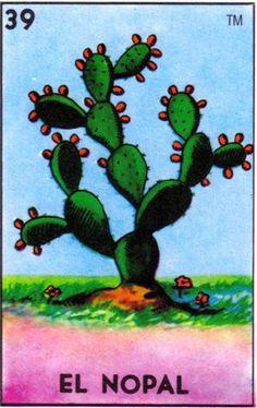 """39 El Nopal (The Prickly Pear Cactus) """"Al nopal lo van a ver, nomás cuando tiene tunas."""""""