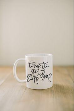 Ceramic Mug - Time to Get Stuff Done, couple, wedding gift, newlywed, engagement, wedding shower, anniversary