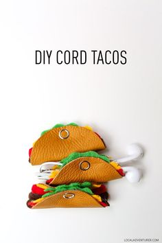 How to Make the Cutest Cord Tacos - DIY Cord Organizer. More DIY here: http://www.sewinlove.com.au/category/fashion/accessories-fashion/