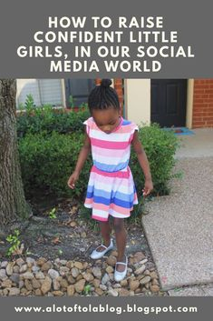 How to influence your little girl before the world does